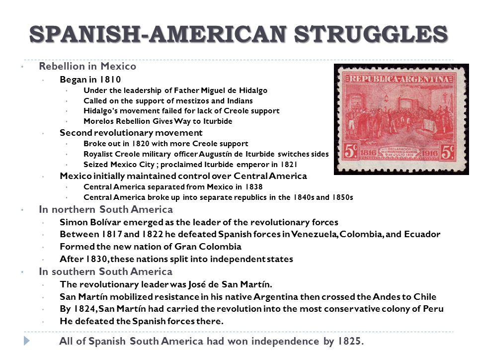 SPANISH-AMERICAN STRUGGLES