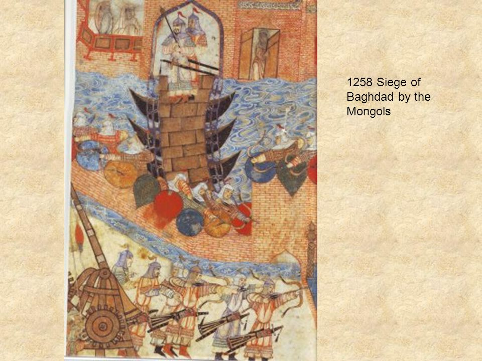 1258 Siege of Baghdad by the Mongols