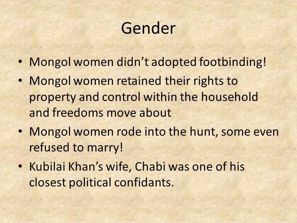 Gender Mongol women didn't adopted footbinding!