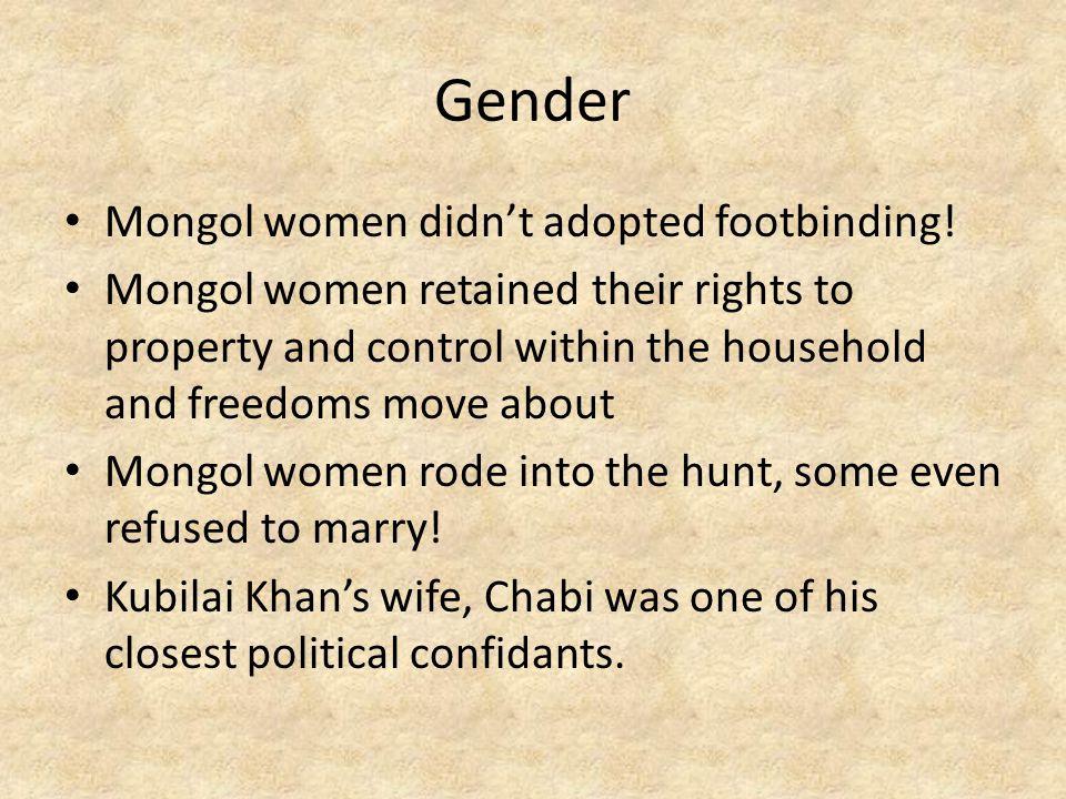 Gender Mongol women didn't adopted footbinding!