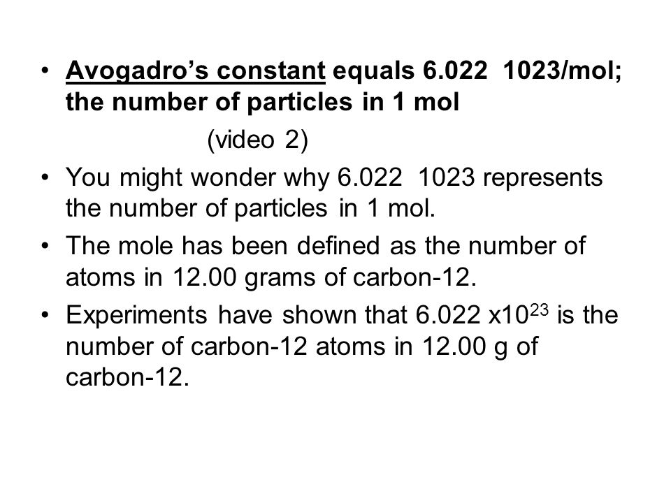 Avogadro's constant equals 6