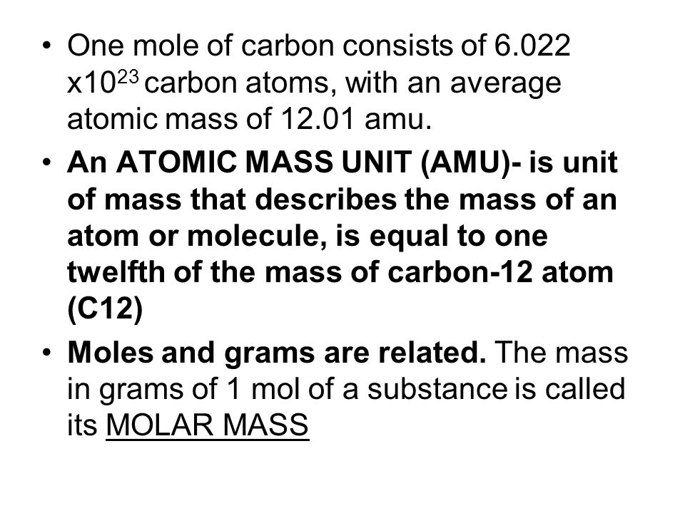 One mole of carbon consists of 6