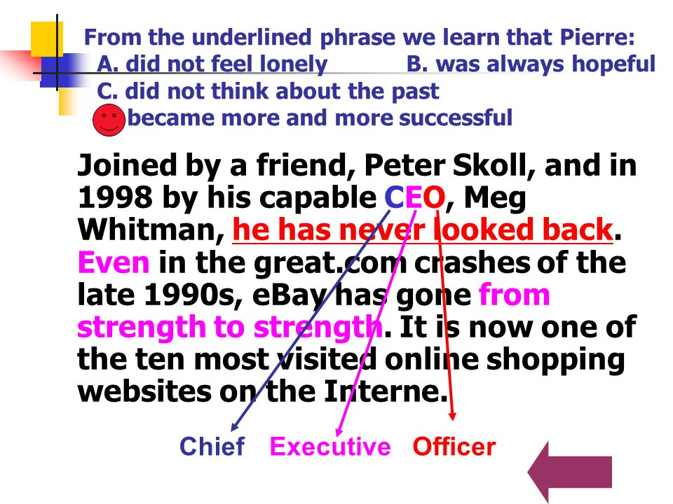 From the underlined phrase we learn that Pierre: A