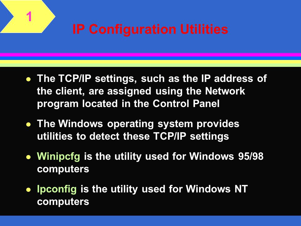 IP Configuration Utilities
