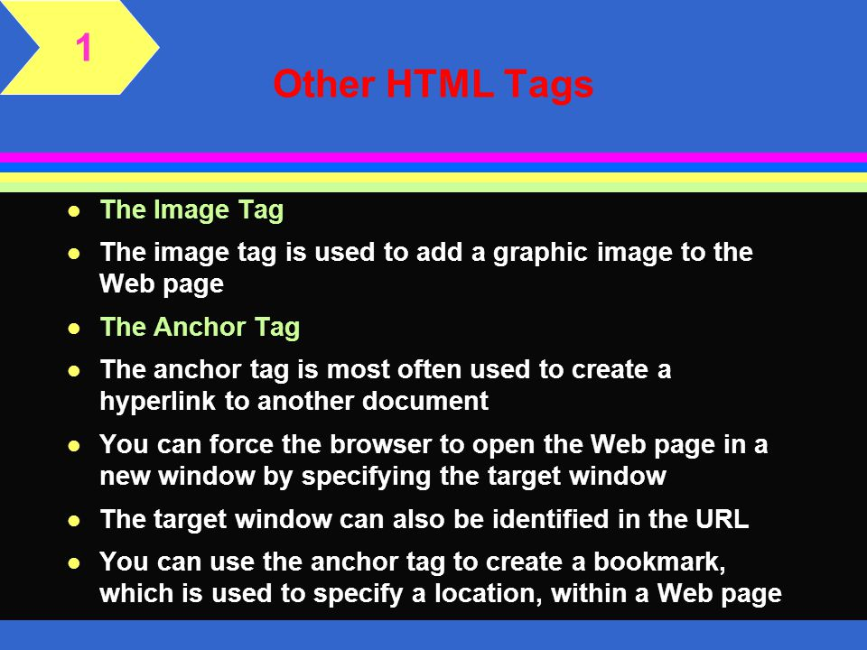 1 Other HTML Tags The Image Tag