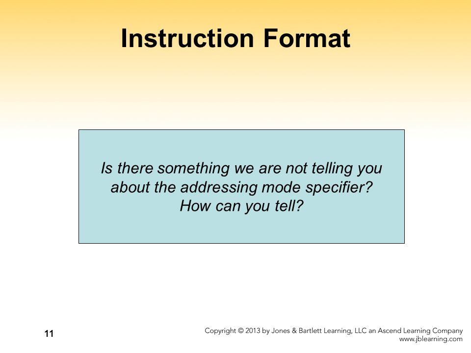 Instruction Format Is there something we are not telling you