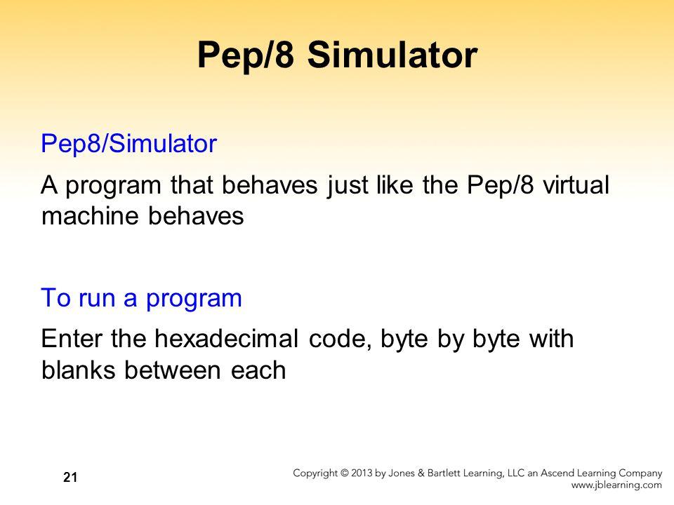 Pep/8 Simulator Pep8/Simulator