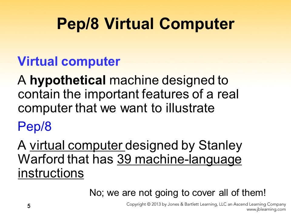 Pep/8 Virtual Computer Virtual computer