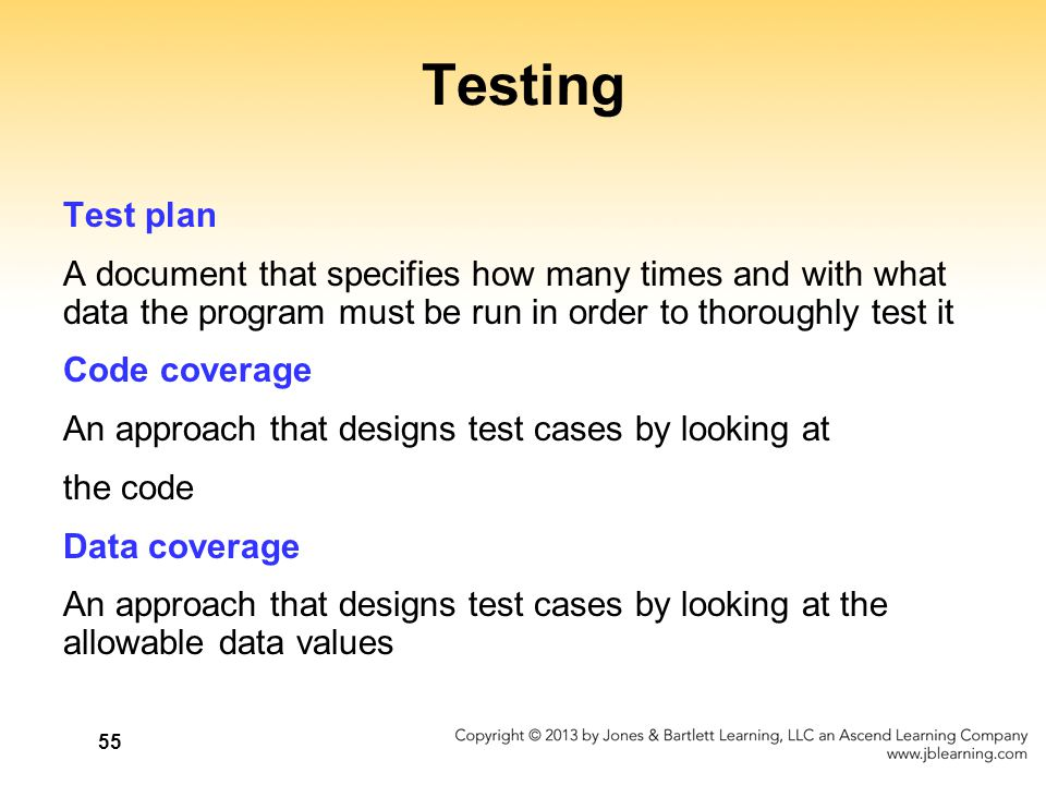 Testing Test plan. A document that specifies how many times and with what data the program must be run in order to thoroughly test it.