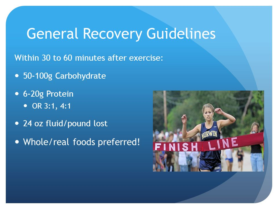 General Recovery Guidelines
