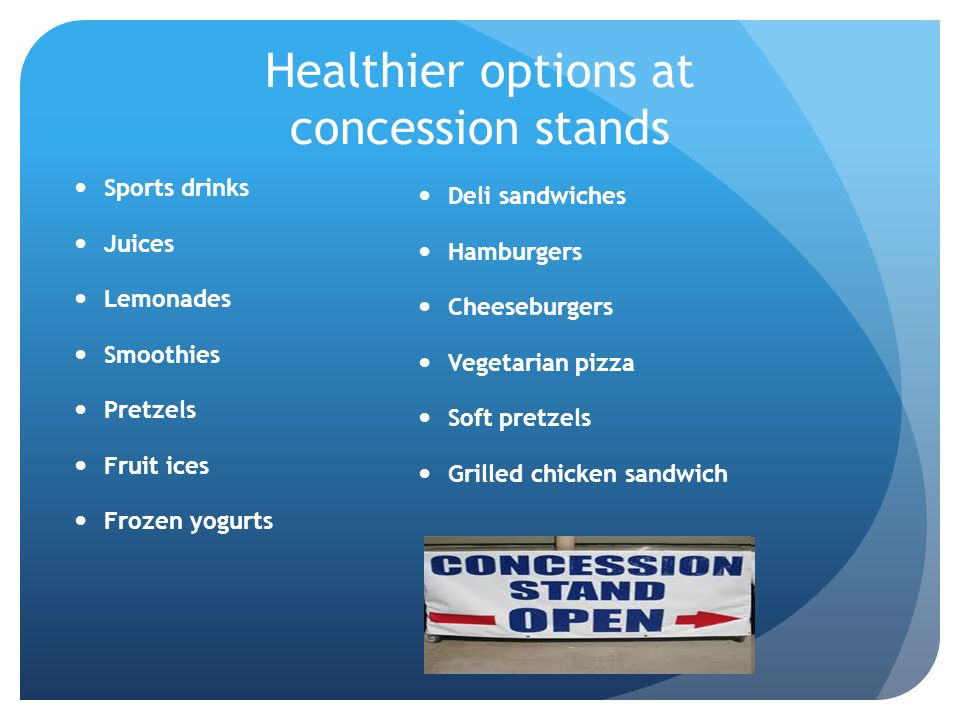Healthier options at concession stands