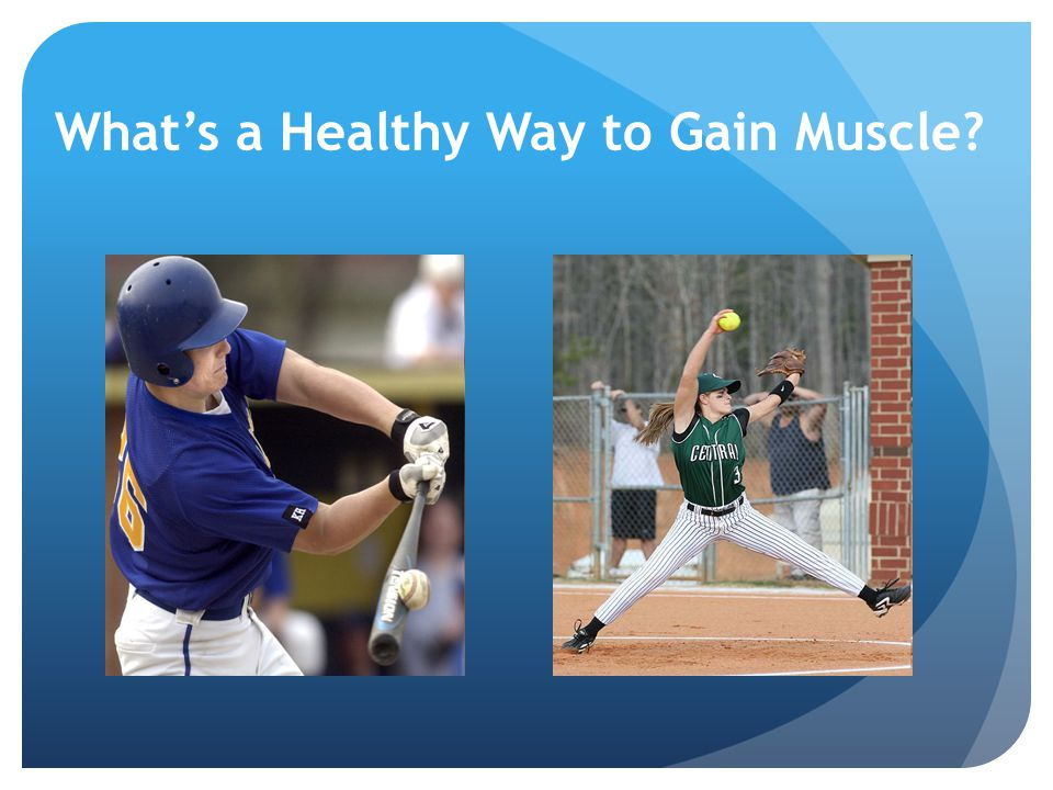 What's a Healthy Way to Gain Muscle