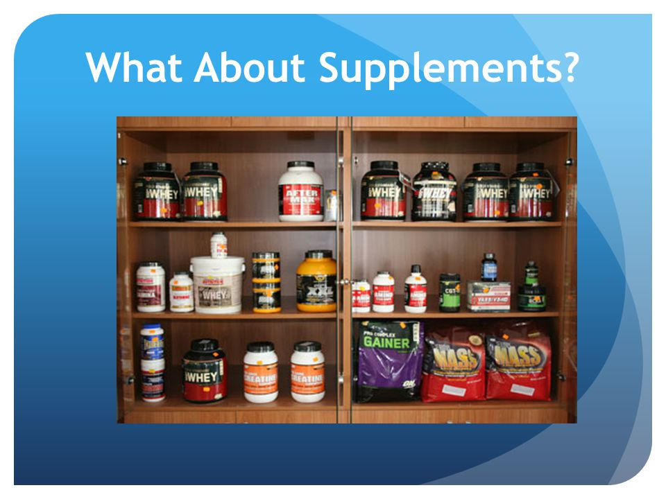 What About Supplements