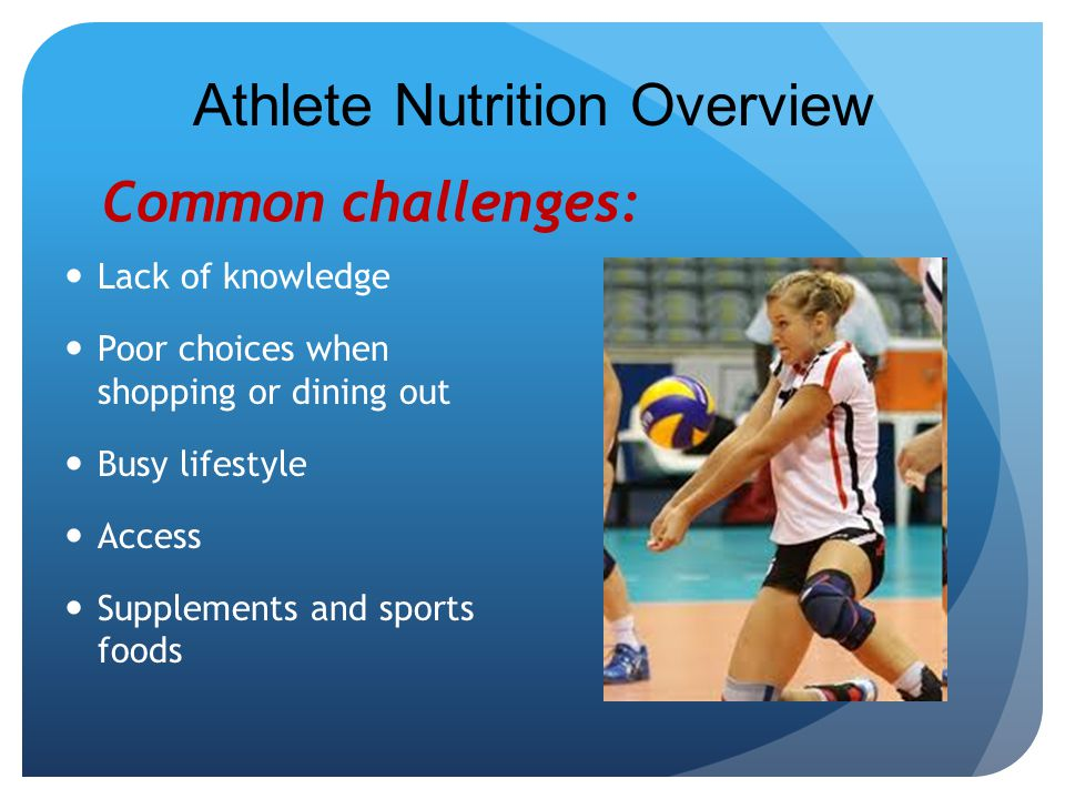 Athlete Nutrition Overview