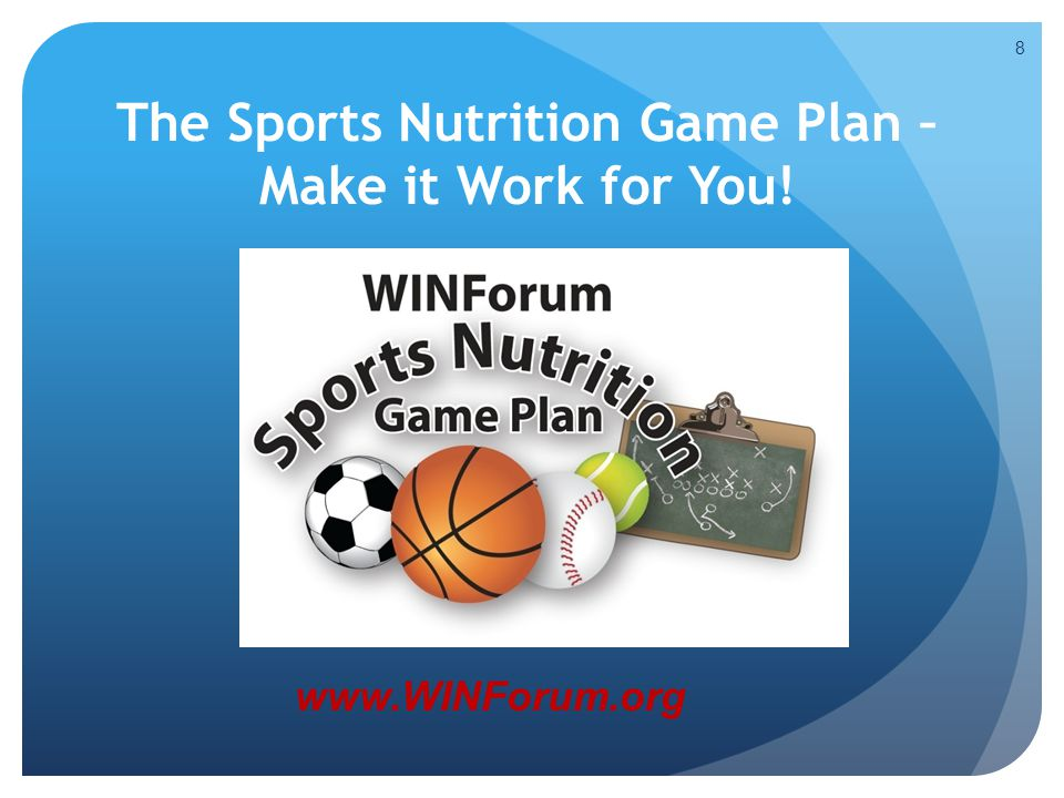 The Sports Nutrition Game Plan – Make it Work for You!