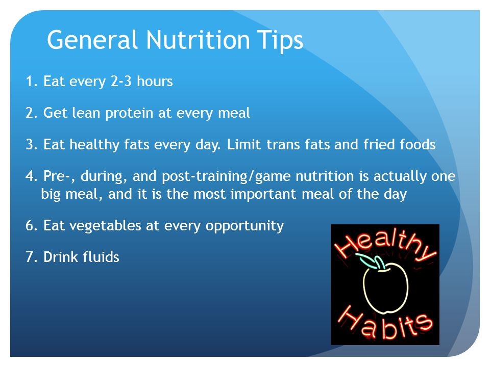 General Nutrition Tips