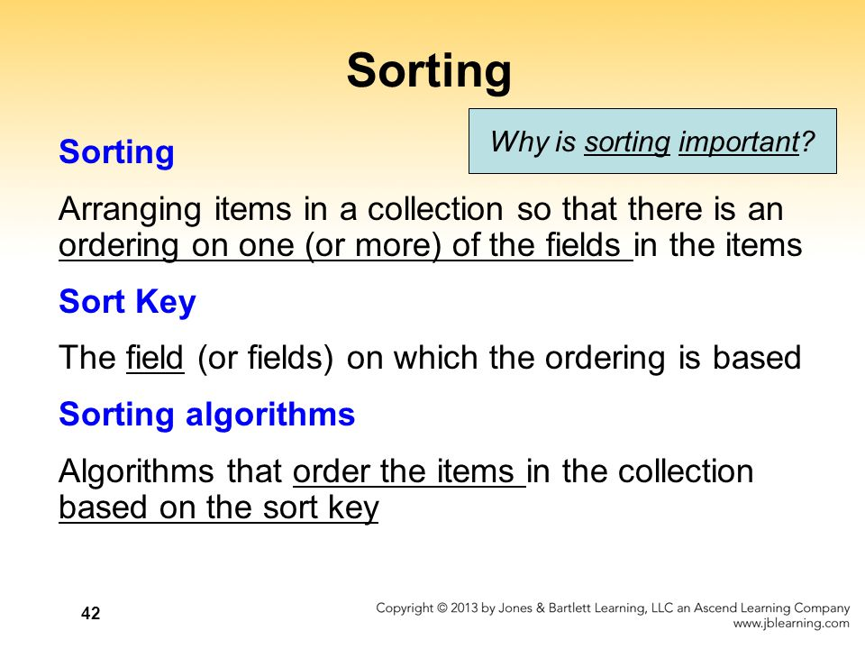 Why is sorting important