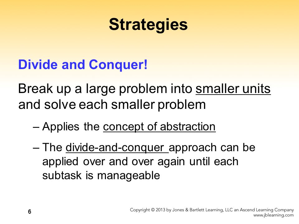 Strategies Divide and Conquer!