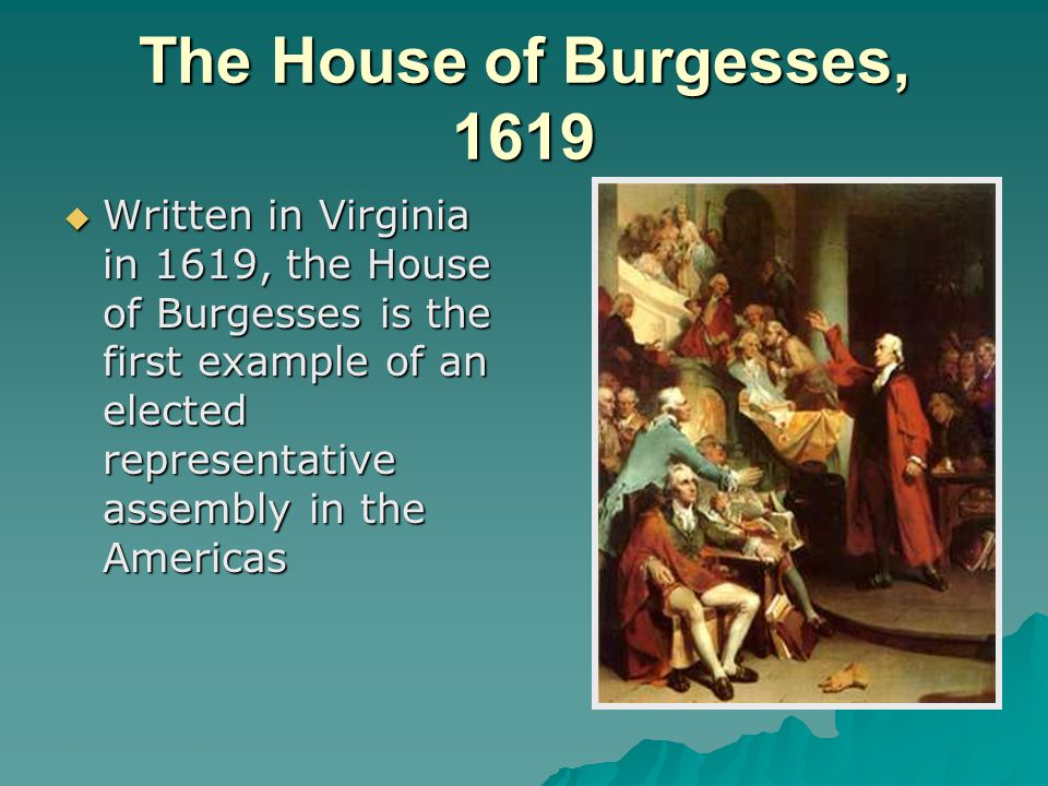 The House of Burgesses, 1619