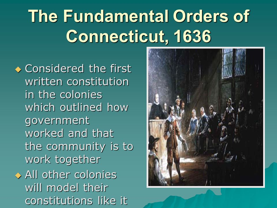 The Fundamental Orders of Connecticut, 1636