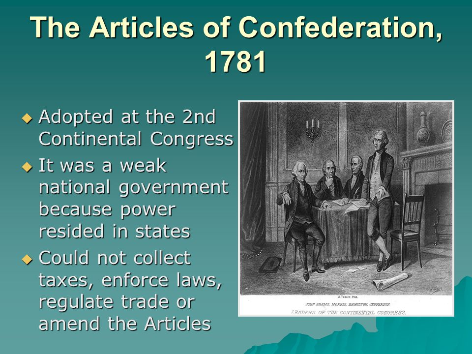 The Articles of Confederation, 1781