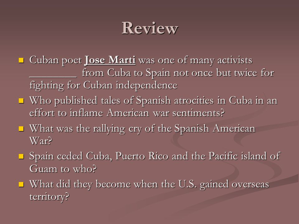 Review Cuban poet Jose Marti was one of many activists ________ from Cuba to Spain not once but twice for fighting for Cuban independence.