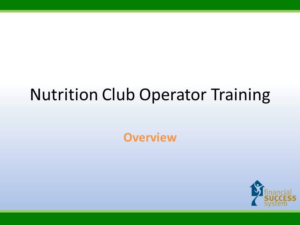 Nutrition Club Operator Training