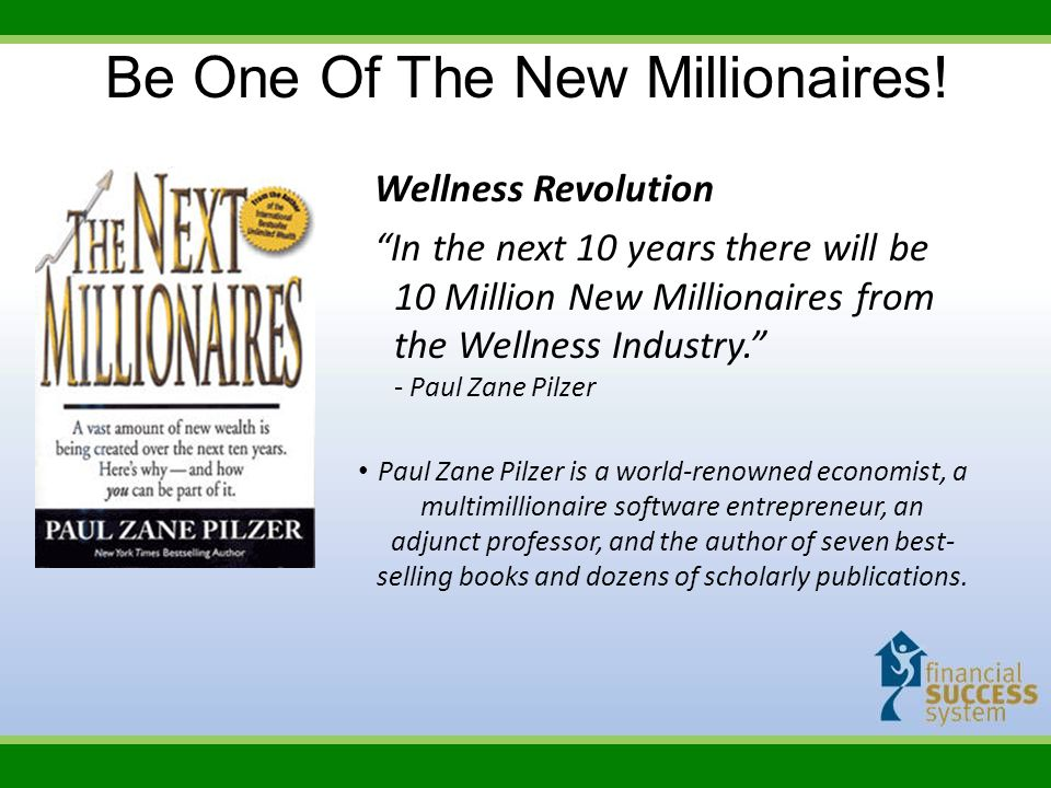 Be One Of The New Millionaires!