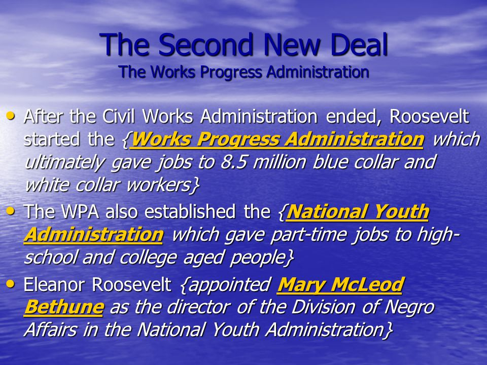 The Second New Deal The Works Progress Administration