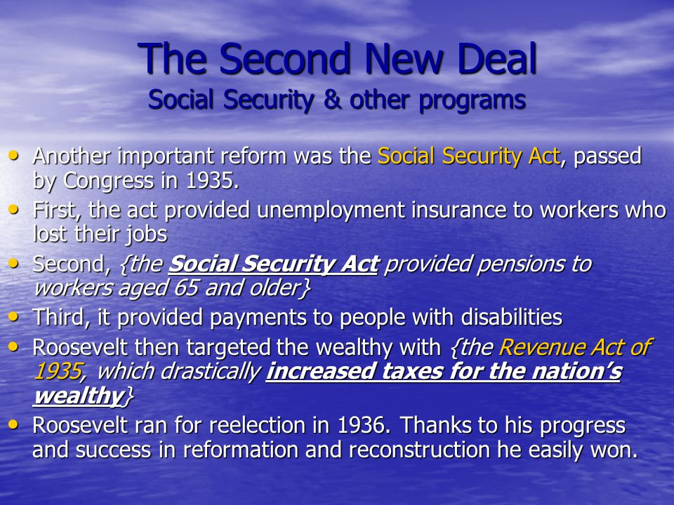 The Second New Deal Social Security & other programs