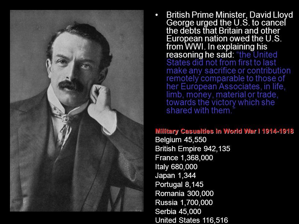 British Prime Minister, David Lloyd George urged the U. S