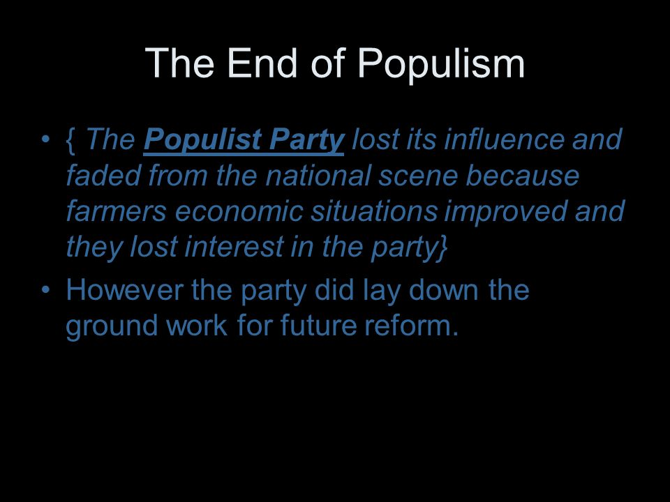 The End of Populism