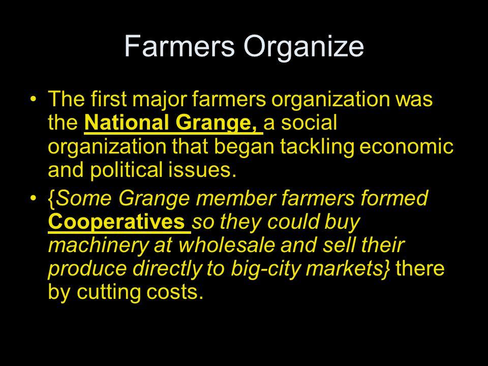 Farmers Organize