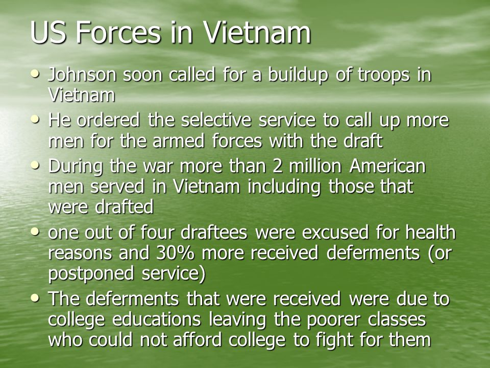 US Forces in Vietnam Johnson soon called for a buildup of troops in Vietnam.