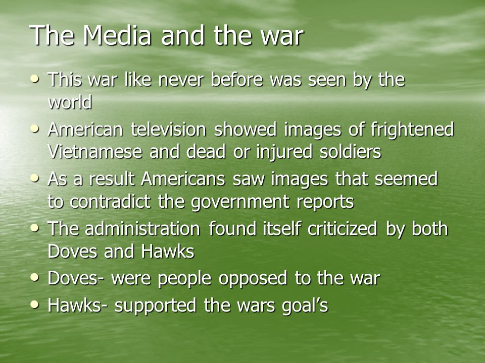 The Media and the war This war like never before was seen by the world