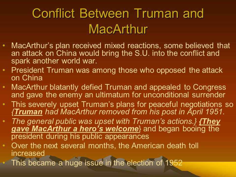 Conflict Between Truman and MacArthur