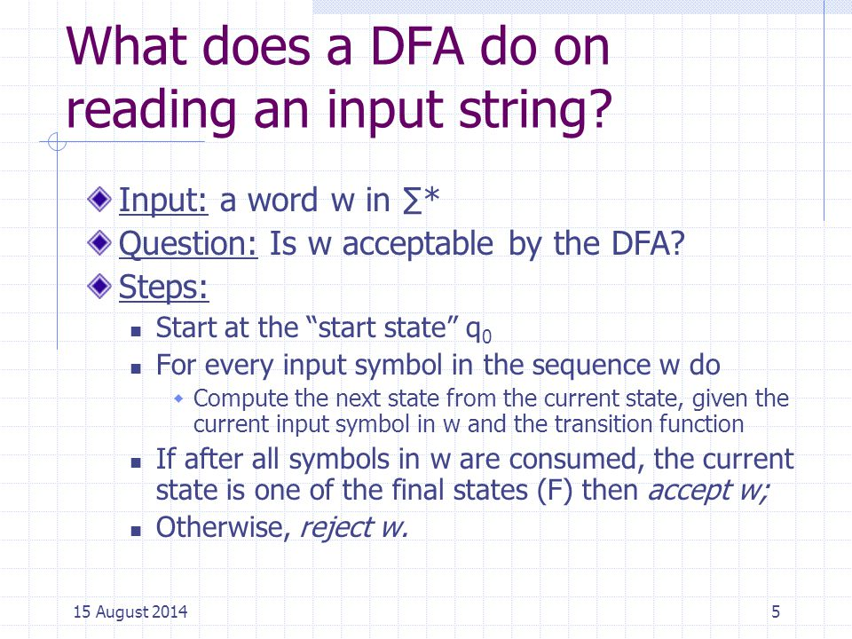 What does a DFA do on reading an input string