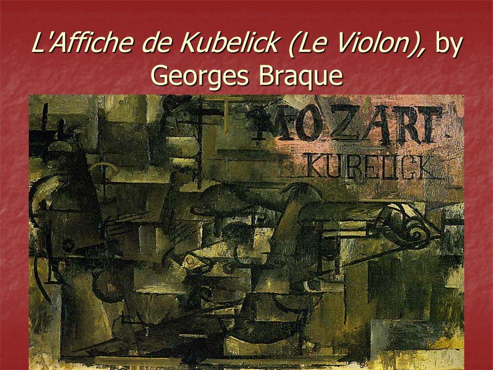 L Affiche de Kubelick (Le Violon), by Georges Braque