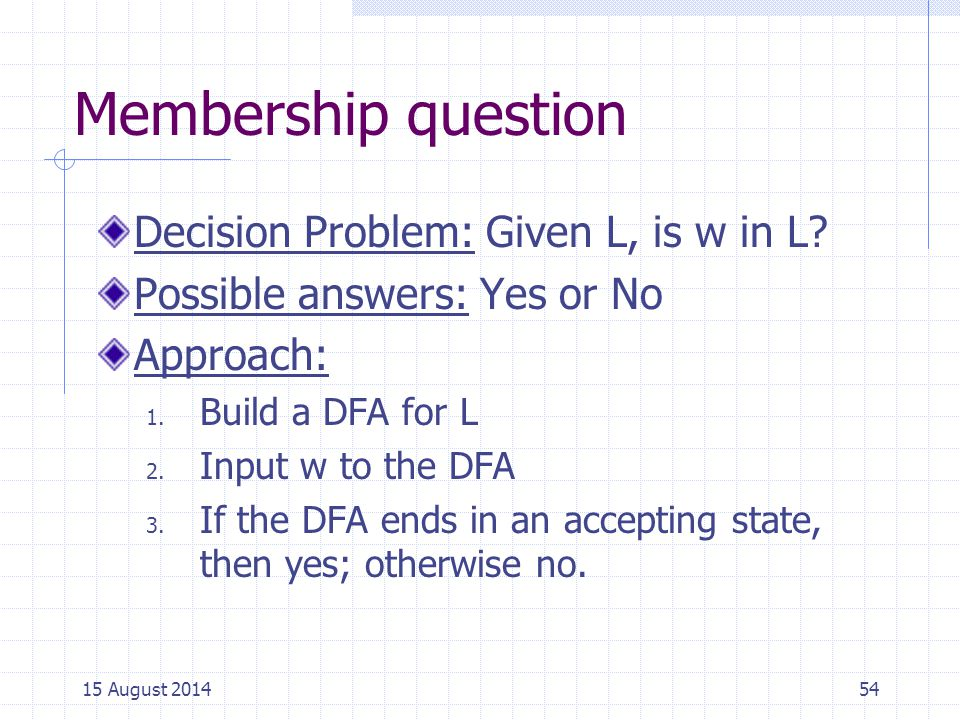 Membership question Decision Problem: Given L, is w in L