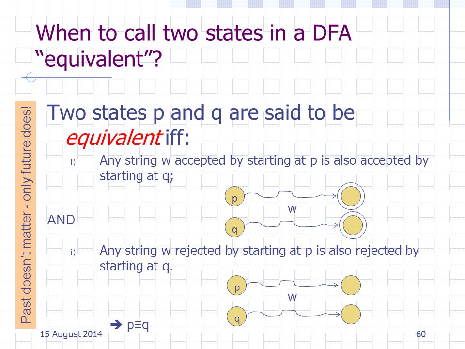 When to call two states in a DFA equivalent