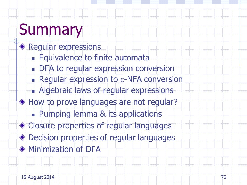 Summary Regular expressions Equivalence to finite automata