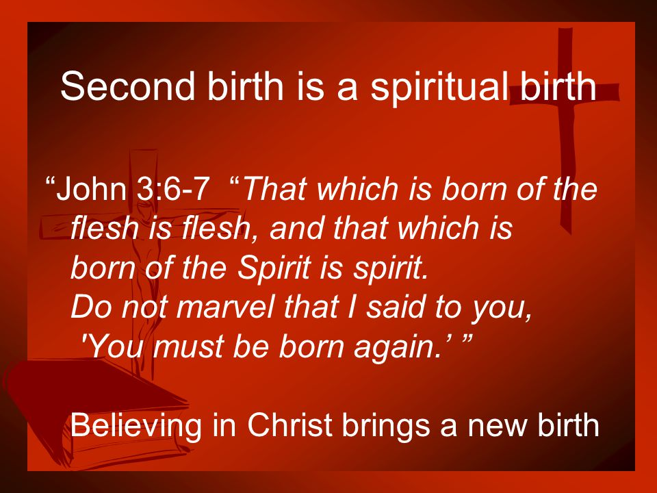 Second birth is a spiritual birth