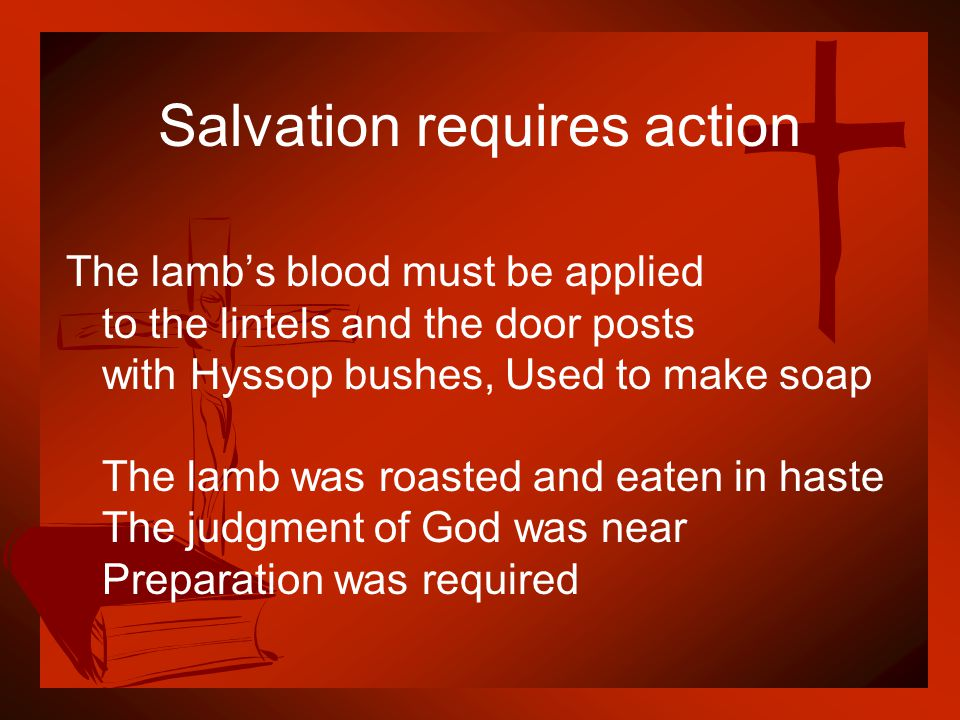 Salvation requires action