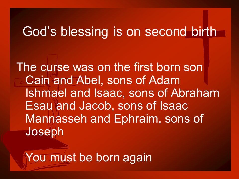 God's blessing is on second birth