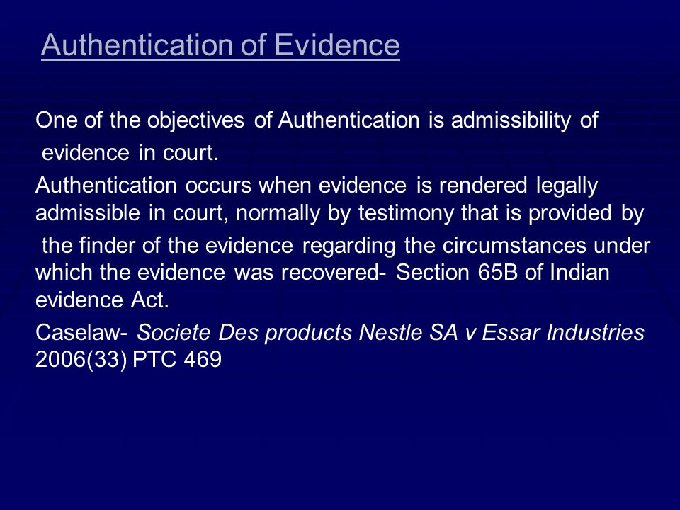 Authentication of Evidence