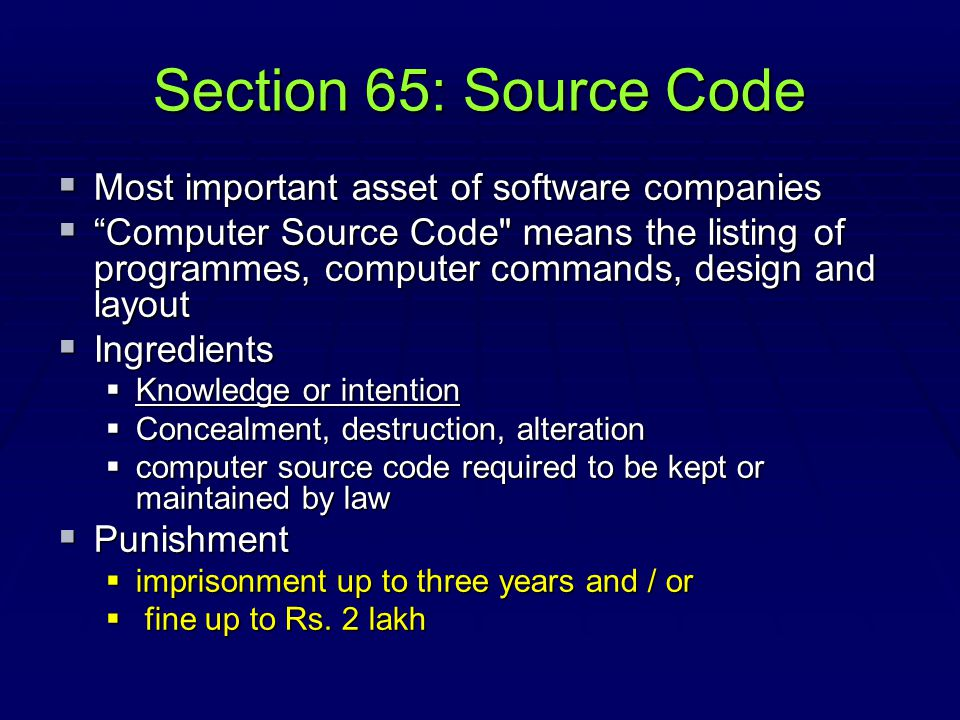 Section 65: Source Code Most important asset of software companies