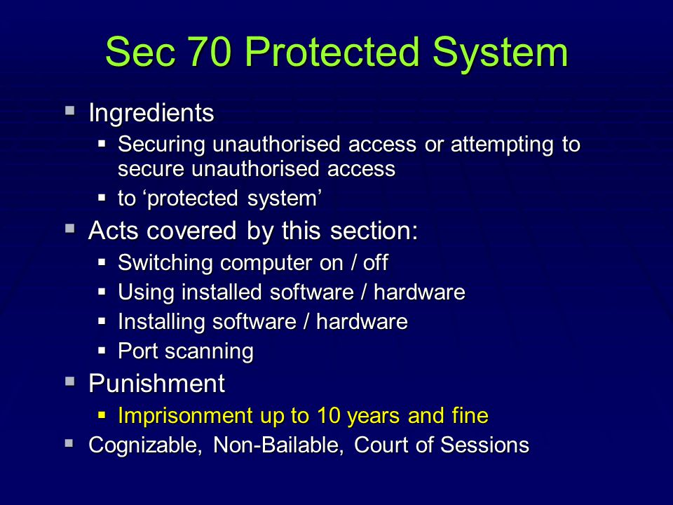 Sec 70 Protected System Ingredients Acts covered by this section: