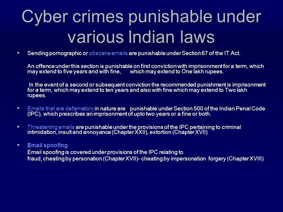 Cyber crimes punishable under various Indian laws