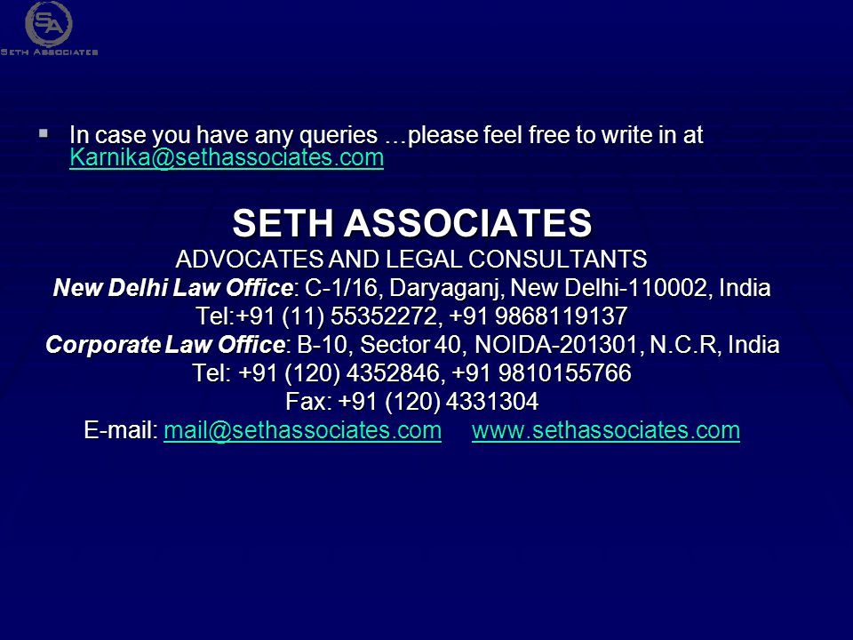 In case you have any queries …please feel free to write in at Karnika@sethassociates.com