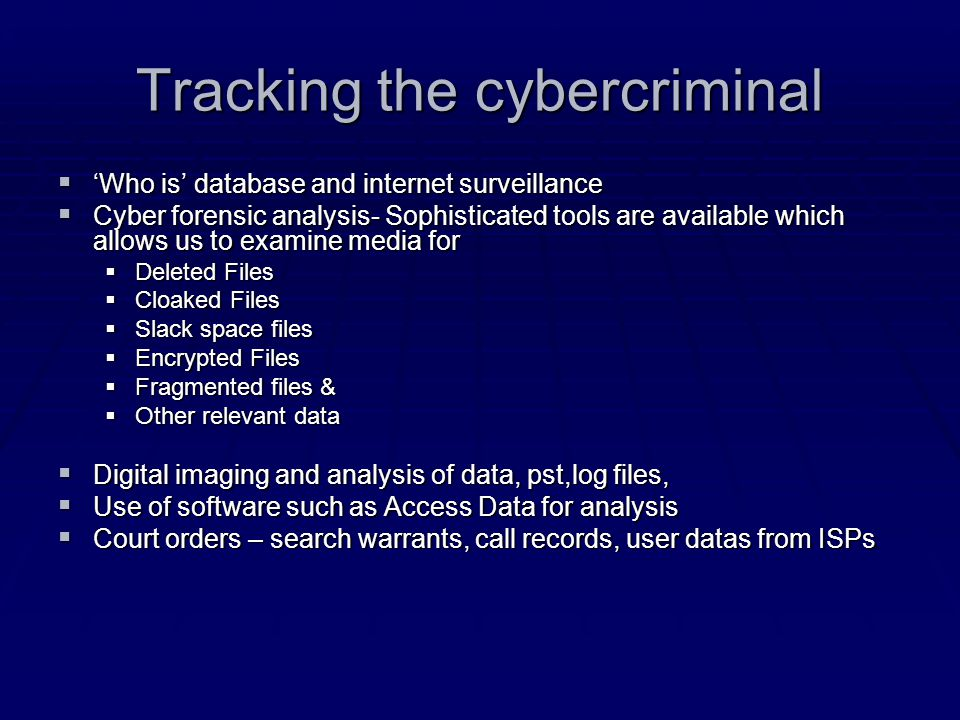 Tracking the cybercriminal